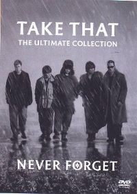 Cover Take That - The Ultimate Collection - Never Forget [DVD]